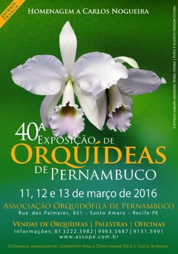 O cartaz da exposição é ilustrado por uma Cattleya labiata amesiana 'Serra Negra' - Cultivo e foto: Odilon Cunha)